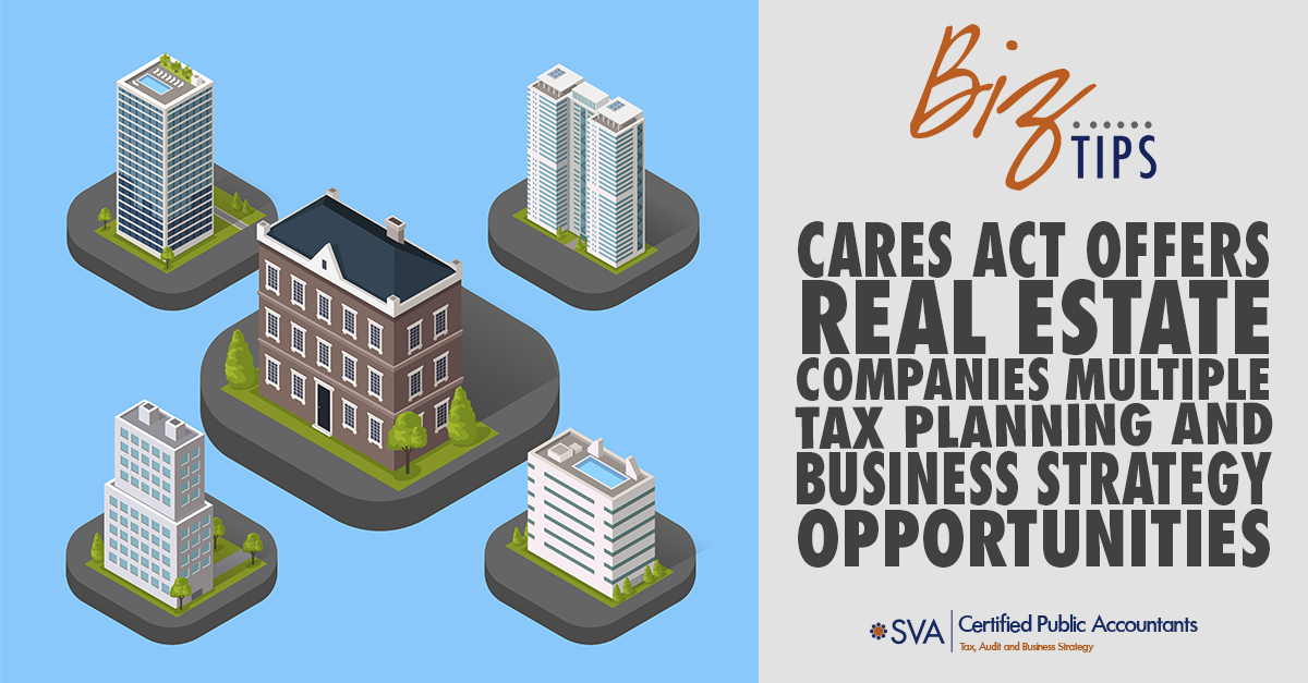 cares-act-offers-real-estate-companies-multiple-tax-planning-and-business-strategy-opportunities