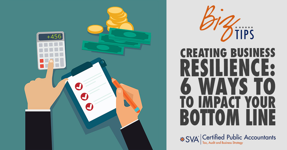 creating-business-resilience-6-ways-to-impact-your-bottom-line