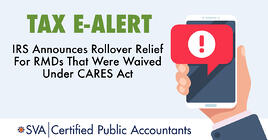 irs-announces-rollover-relief-for-rmds-that-were-waived-under-cares-act-tax-ealert