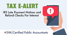 irs-late-payment-notices-and-refund-checks-for-interest-tax-ealert