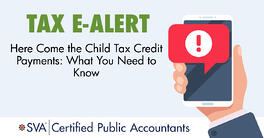 tax-ealert-Here-come-the-child-tax-credit-payments-What-you-need-to-know