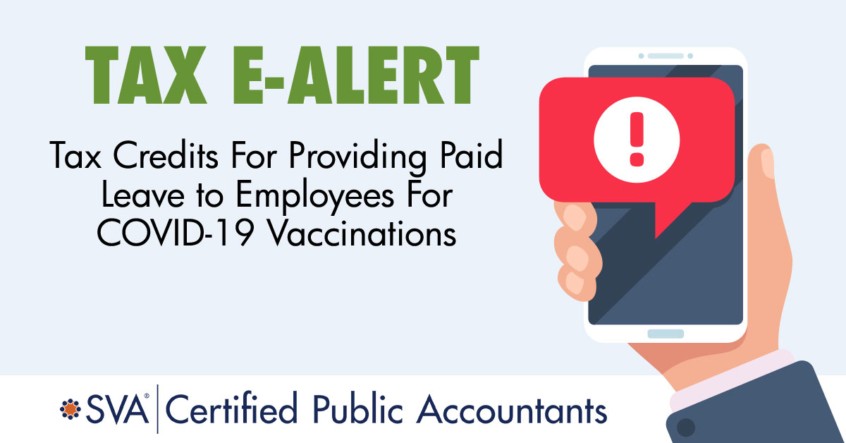 tax-ealert-tax-credits-for-providing-paid-leave-to-employees-for-covid-19-vaccinations